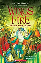 The Hidden Kingdom (Wings of Fire Graphic Novel #3): A Graphix Book, 3