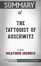 Summary of The Tattooist of Auschwitz: A Novel (Conversation Starters)