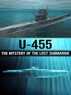 U-455: The Mystery of the Lost Submarine