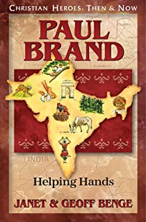Paul Brand: Helping Hands (Christian Heroes: Then & Now)