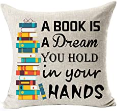 Book Lover Book Club Librarian Reading A Book Is A Dream You Hold In Your Hands Cotton Linen Throw Pillow Case Cushion Cov...