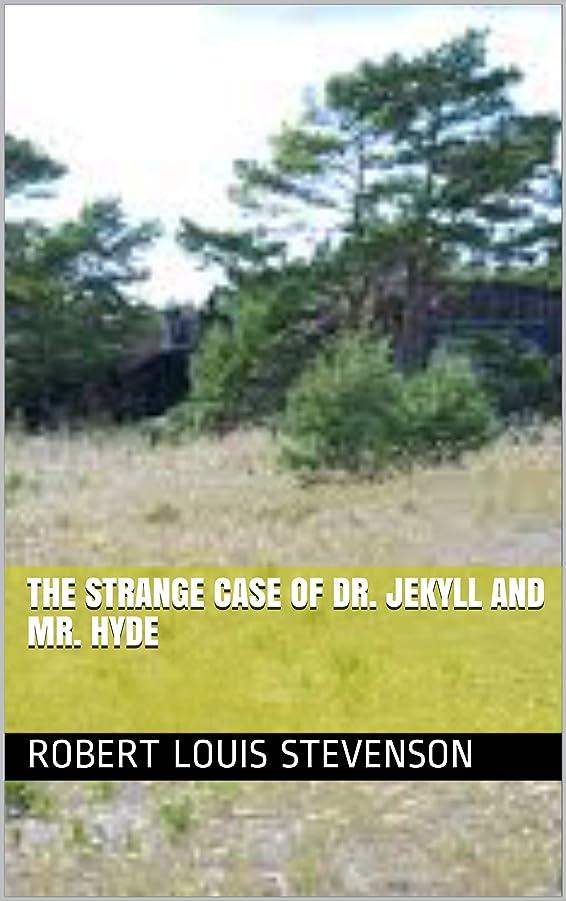 細心のの間違えたThe Strange Case Of Dr. Jekyll And Mr. Hyde (English Edition)