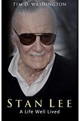 STAN LEE: A Life Well Lived (English Edition) eBook Kindle