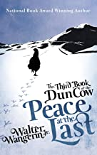 The Third Book of the Dun Cow: Peace at the Last (The Books of the Dun Cow, 3)