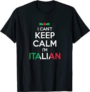 I Can't Keep Calm I'm Italian - Unisex T-shirt