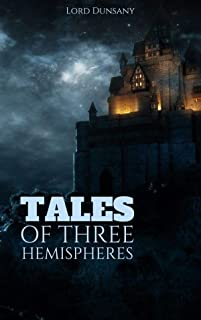 Tales of Three Hemispheres Annotated (English Edition)
