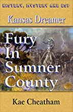 Kansas Dreamer: Fury in Sumner County