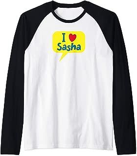 I Love Sasha Raglan Baseball Tee