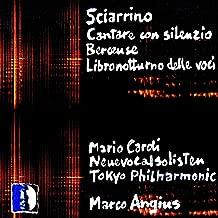 Sciarrino: Cantare con silenzio, Berceuse & Libro notturno delle voci