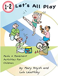 1, 2 Let's All Play: Music and Movement Activities for Children