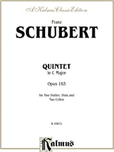 String Quintet in C Major, Opus 163: For Two Violins, Viola and Two Cellos (Kalmus Edition)
