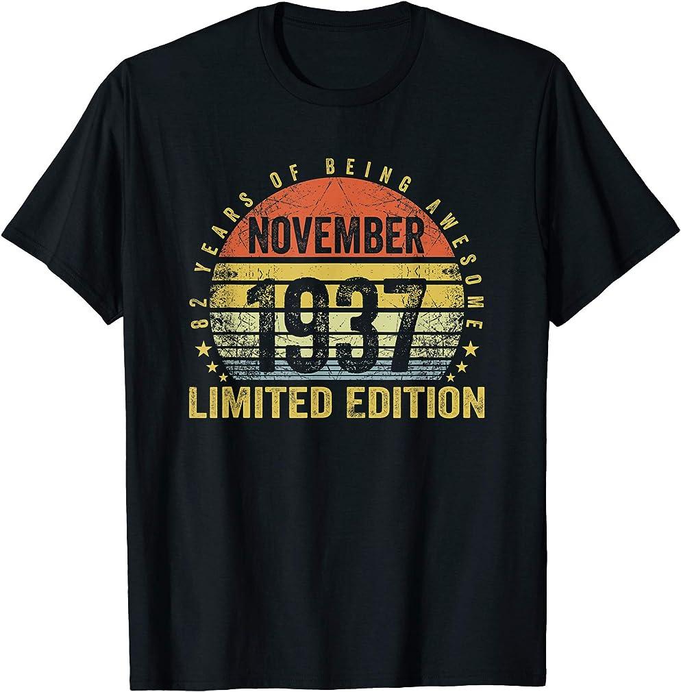 Born November 1937 Limited Edition Bday Gifts 82nd Birthday T-shirt