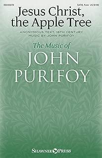 Shawnee Press Jesus Christ, the Apple Tree SATB W/ FLUTE composed by John Purifoy