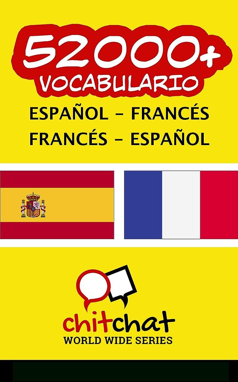 通貨ビデオ委員長52000+ Espa?ol - Francés Francés - Espa?ol vocabulario (Spanish Edition)