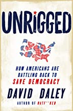 Unrigged: How Americans Are Battling Back to Save Democracy