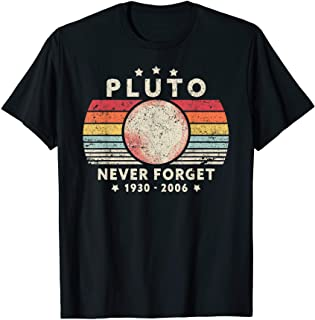 Never Forget Pluto Shirt. Retro Style Funny Space,...