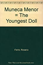 Muneca Menor = The Youngest Doll