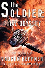 The Soldier: Final Odyssey Kindle Edition