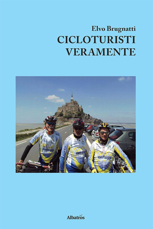 火山学燃料評価可能Cicloturisti Veramente (Italian Edition)