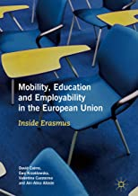 Mobility, Education and Employability in the European Union: Inside Erasmus (English Edition)