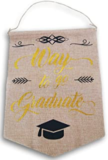Graduation Decor Jute Style Pennant Hanging Banner - 10 x 13.5 Inches (Way to Go Graduate)