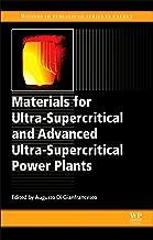 الخامات لجهاز ultra-supercritical و متقدمة ultra-supercritical الطاقة النباتات (woodhead المجلات سلسلة في الطاقة)