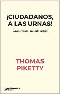 ¡Ciudadanos, a las urnas!: Crónicas del mundo actual (Singular) (Spanish Edition)
