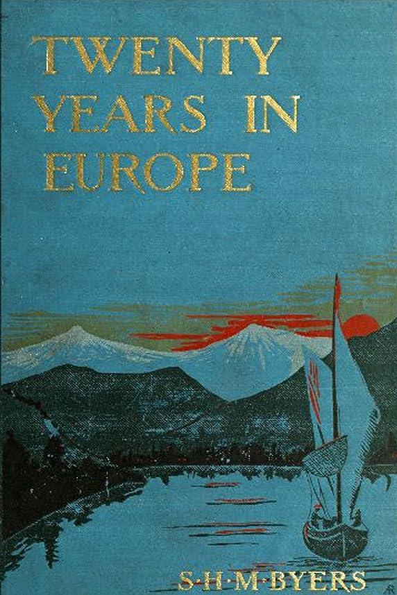 費やす底アーカイブTwenty Years in Europe (English Edition)