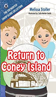 The Enchanted Snow Globe Collection: Return to Coney Island (Enchanted Snow Globe Series)