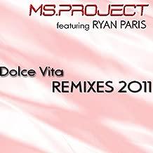 Dolce Vita (feat. Ryan Paris) [Remixes 2011]