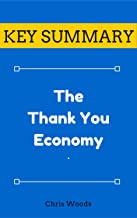 [KEY SUMMARY] The Thank You Economy (Top Rated 30-min Series)