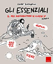 Permalink to Gli Essenziali. Il mio raccoglitore di classe terza. Storia, geografia e scienze PDF