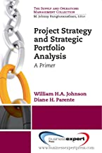 Project Strategy and Strategic Portfolio Management: A Primer