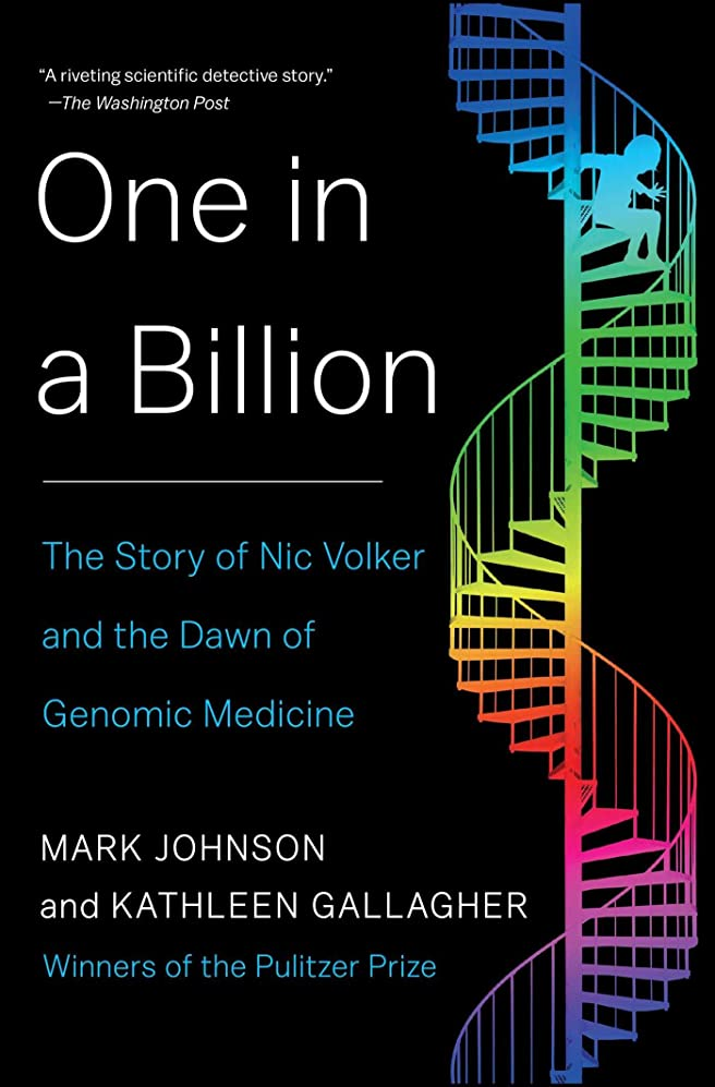 販売員ロンドン難しいOne in a Billion: The Story of Nic Volker and the Dawn of Genomic Medicine (English Edition)