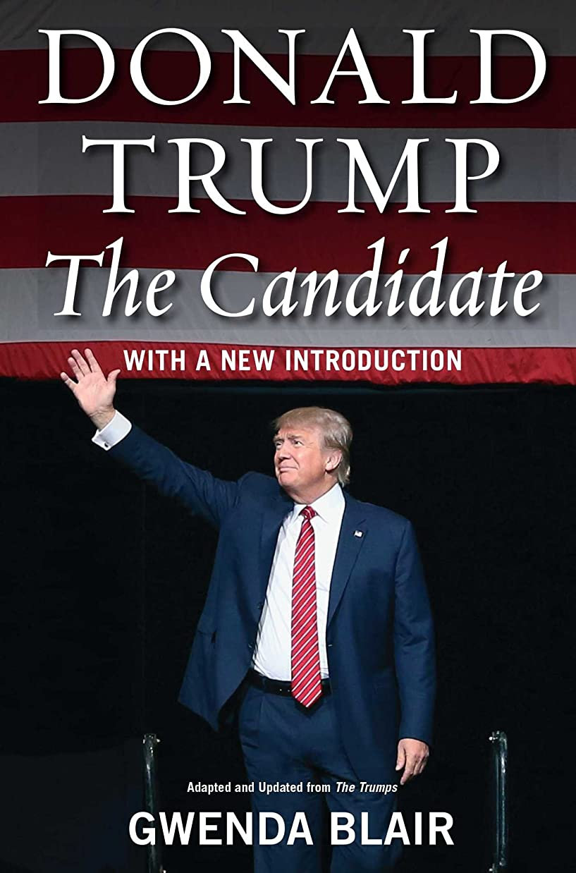 ボールゆりかご攻撃的Donald Trump: The Candidate (English Edition)