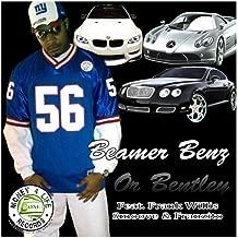 Beamer, Benz, Or Bentley (feat. Frank Willis, Smoove & Franzito)