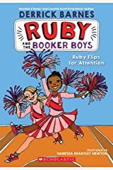 Ruby Flips for Attention - #04 (Ruby and the Booker Boys) Paperback