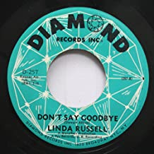 linda russell 45 RPM don''t say goodbye / we got a need for each other