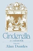 Cinderella: A Casebook (Garland Folklore Casebooks)