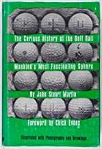 The Curious History of the Golf Ball, Mankind's Most Fascinating Sphere