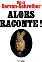 Alors raconte ! (French Edition)