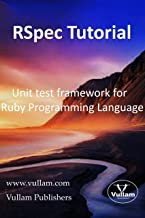 RSpec Tutorial: Unit test framework for the Ruby programming language