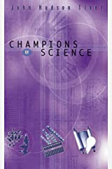 Champions of Science Kindle Edition