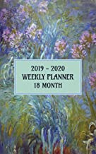 2019 - 2020 18 Month Weekly Planner: Claude Monet's Beautiful Agapanthus Theme Pocket Planner Will Help You Keep Your Appointments on Track for a Full 18 Months.