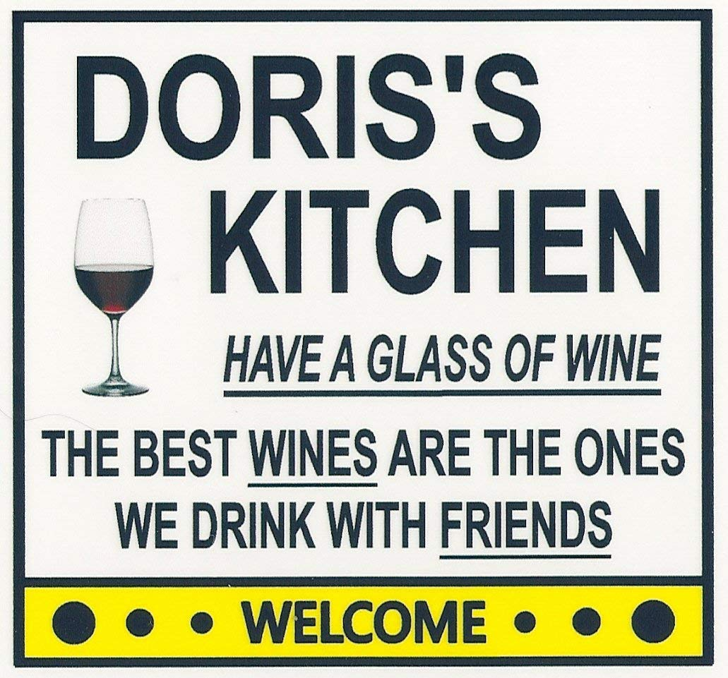 Doris's Have a Glass 67% OFF of fixed Outstanding price Wine Customize n Magnet. any for Kitchen