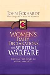 Women's Daily Declarations for Spiritual Warfare: Biblical Principles to Defeat the Devil Kindle Edition