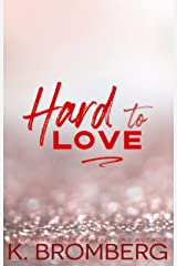 Hard to Love (The Play Hard Series Book 5) Kindle Edition