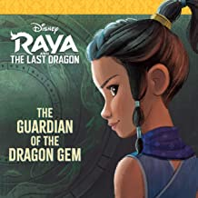 Raya and the Last Dragon: The Guardian of the Dragon Gem