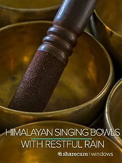 Himalayan Singing Bowls 9 hours