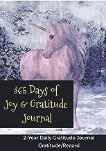 365 Days of Joy & Gratitude Journal: 2-Year Daily Life-Changing, Joy & Gratitude Journal/Notebook/Workbook, 365 Days of Gratitude & Joy Journal for Youth, Women, Men…(Gratitude/Record/Reflect)